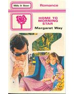 Home to Morning Star - Way, Margaret
