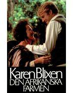 Den afrikanska farmen - Blixen, Karen