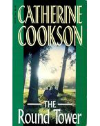 The Round Tower - Cookson, Catherine