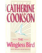 The Wingless Bird - Cookson, Catherine