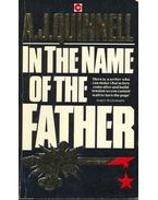 In the Name of the Father - Quinnell, A. J.