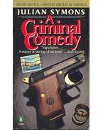 A Criminal Comedy - Julian Symons