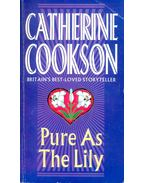 Pure As The Lily - Cookson, Catherine