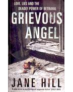 Grievous Angel - HILL, JANE