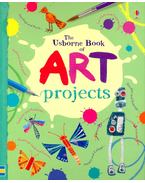 The Usborne Book of Art Projects - Watt, Fiona