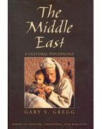 The Middle East – A Cultural Psychology - GREGG, GARY S.