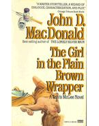 The Girl in the Plain Brown Wrapped - John D. MacDonald