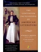 The Continuum Encyclopedia of American Literature – From Colonial Times to the Present - SERAFIN, STEVEN R, - BENDIXEN, ALFRED (edt)