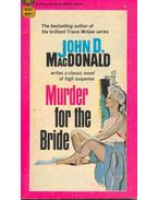 Murder for the Bride - John D. MacDonald