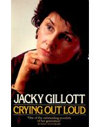 Crying Out Loud - GILLOTT, JACKY