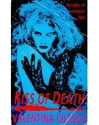 Kiss of Death - CILESCU, VALENTINA