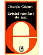 Critici români de azi - GRIGURCU, GHEORGHE