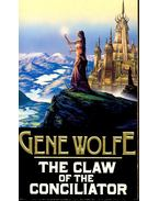 The Claw of the Conciliator - Wolfe, Gene