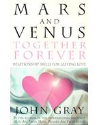 Mars and Venus - Together Forever - John Gray
