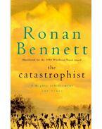 The Catastrophist - BENNETT, RONAN
