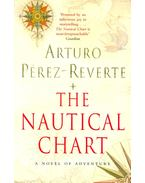 The Nautical Chart - Arturo Pérez-Reverte