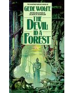 The Devil in a Forest - Wolfe, Gene