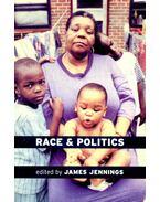 Race & Politics - JAMES JENNINGS