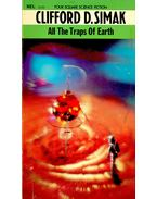 All the Traps of Earth - Simak, Clifford D.