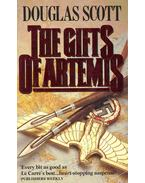 The Gifts of Artemis - Scott, Douglas