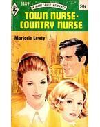 Town Nurse-Country Nurse - Lewty, Marjorie