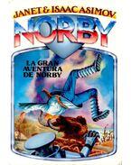 La gran aventura de NORBY - JANET & ISAAC ASIMOV