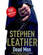 Dead Men - Stephen Leather
