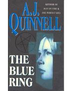 The Blue Ring - Quinnell, A. J.