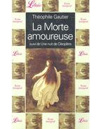 La Morte amoureuse - Gautier, Théophile