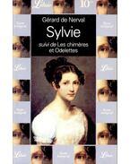 Sylvie suivi de Les chiméres et Odelettes - Nerval, Gérard de