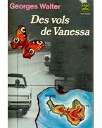 Des vols de Vanessa - Walter,Georges