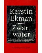 Zwart water - Ekman, Kerstin