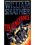 Tek Vengeance - Shatner, William