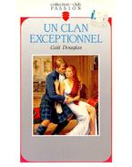 Un clan exceptionnel - Douglas, Gail