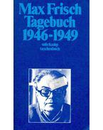 Tagebuch 1946-1949 - Frisch, Max