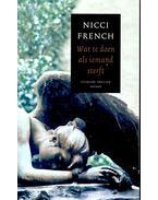Wat te doen als iemand sterft - Nicci French