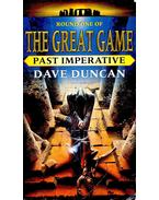 Past Imperative - Dave Duncan