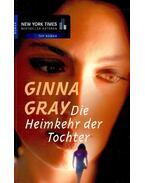 Die Heimkehr der Tochter - GINNA GRAY