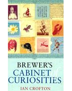 Brewer's Cabinet of Curiousities - CROFTON, IAN