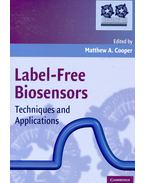 Label-Free Biosensors – Techniques and Applications - COOPER, MATTHEW A.