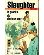 Le procés du docteur Scott - Slaughter, Frank G.