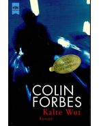 Kalte Wut - Forbes, Colin