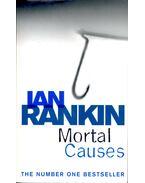 Mortal Causes - Rankin, Ian