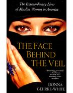 The Face Behind the Veil - GEHRKE-WHITE, DONNA