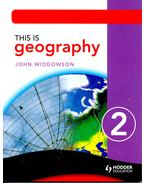 This is Geography 2 - WIDDOWSON, JOHN