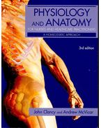 Phisiology and Anatomy for Nurses and Healthcare Practitoners - CLANCY, JOHN – McVICAR, ANDREW