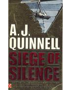 Siege of Silence - Quinnell, A. J.