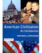 American Civilization - An Introduction (4th edition) - MAUK, DAVID - OAKLAND, JOHN