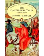 The Canterbury Tales - A Selection - Chaucer, Geoffrey