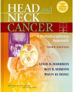 Head and Neck Cancer - A Multidisciplinary Approach - HARRISON, LOUIS B. - SESSIONS, ROY B. - HONG, WAUN KI